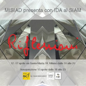 Vi aspettiamo alla mostra Riflessioni al SIAM in Via Santa Marta 18 Milano