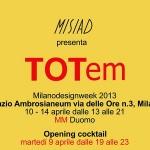 TOTem Oggetti quotidiani dalla forte valenza scultorea e spirituale FUORISALONE 2013 MILANO